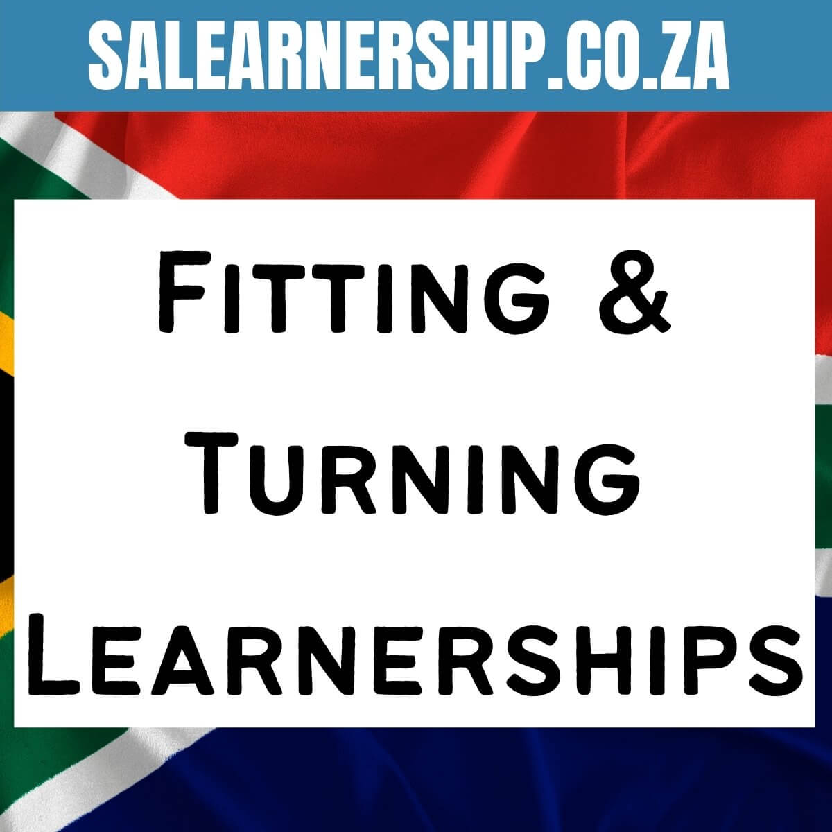 Fitting & Turning Learnerships
