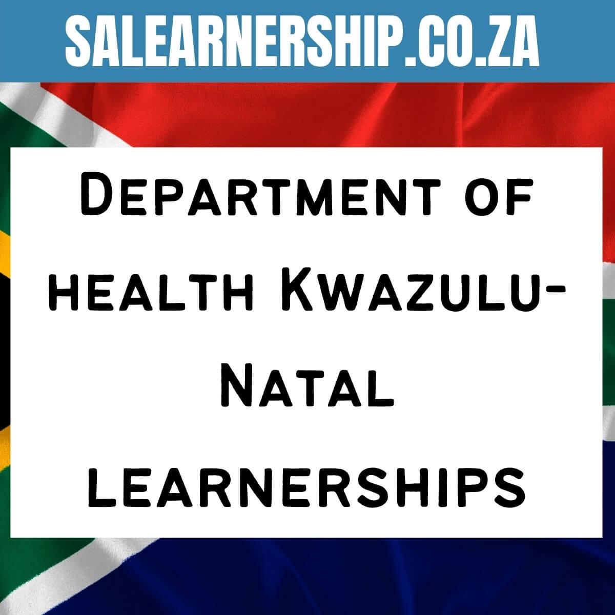 Department of health Kwazulu-Natal learnerships