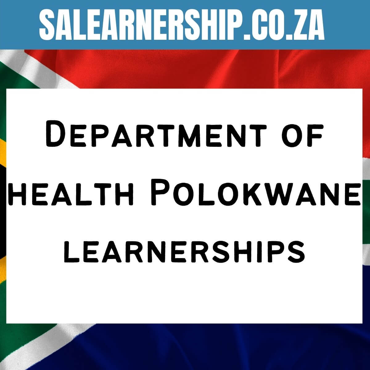 Department of health Polokwane learnerships