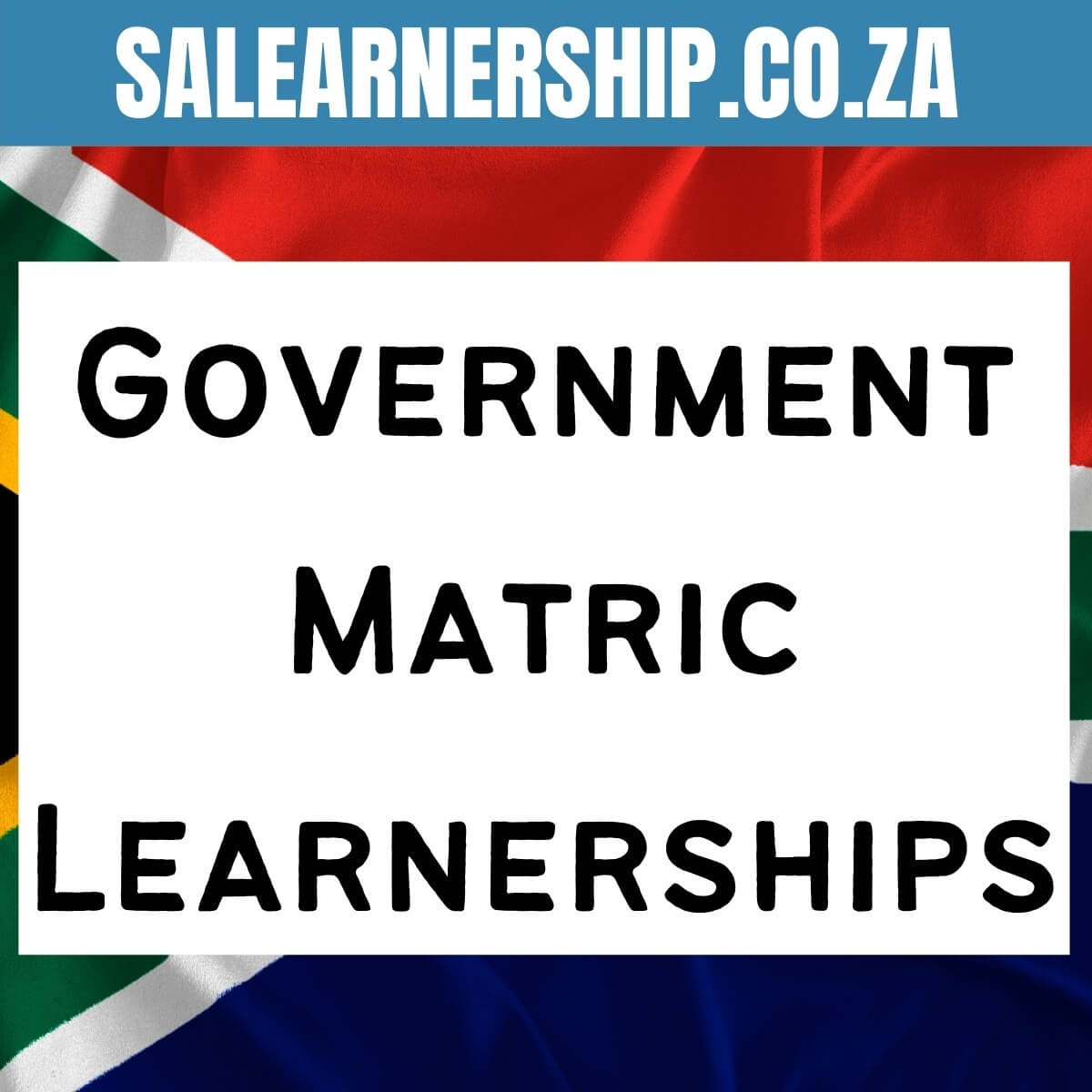 Government Matric Learnerships