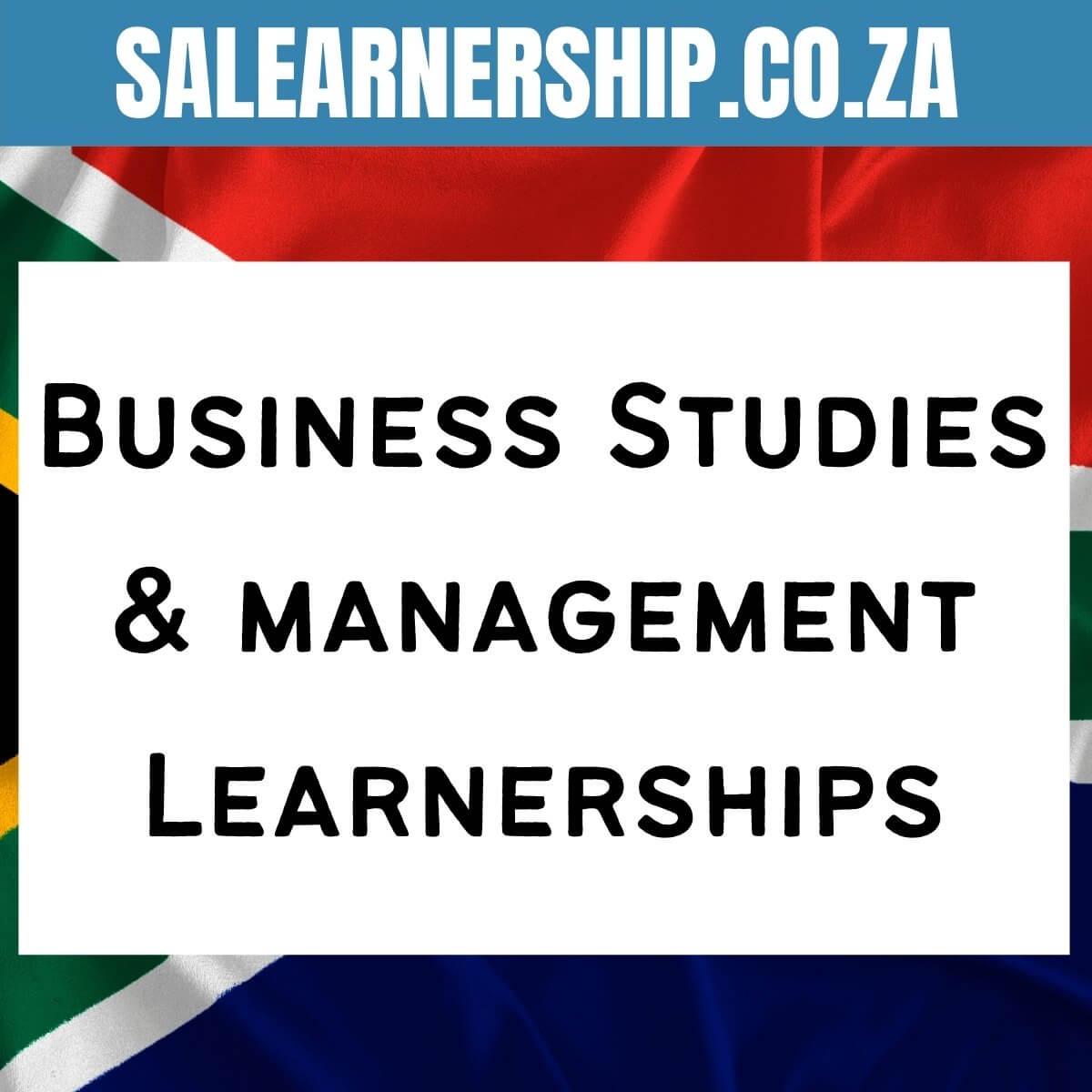 Business Studies & management Learnerships
