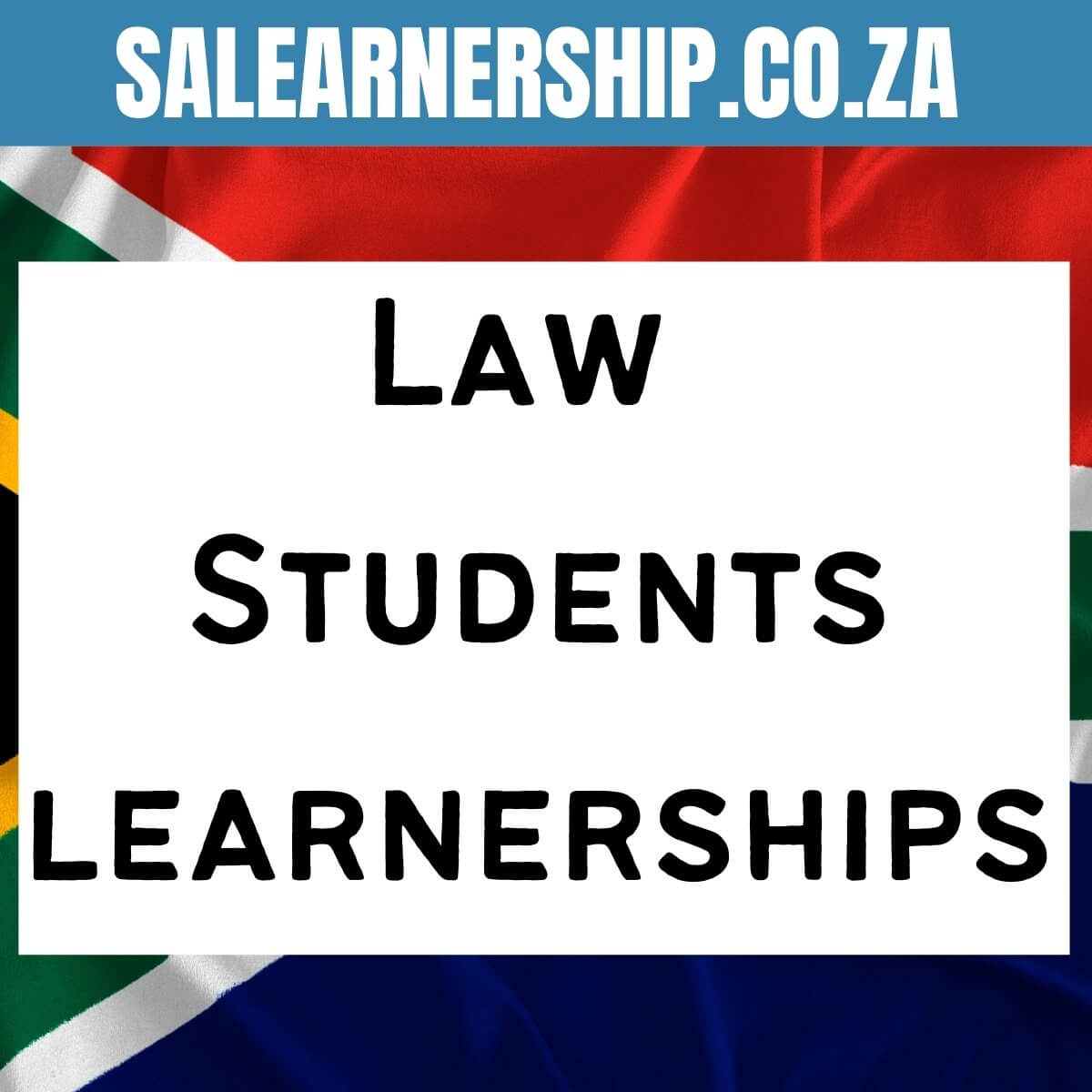 Learnerships for Law Students