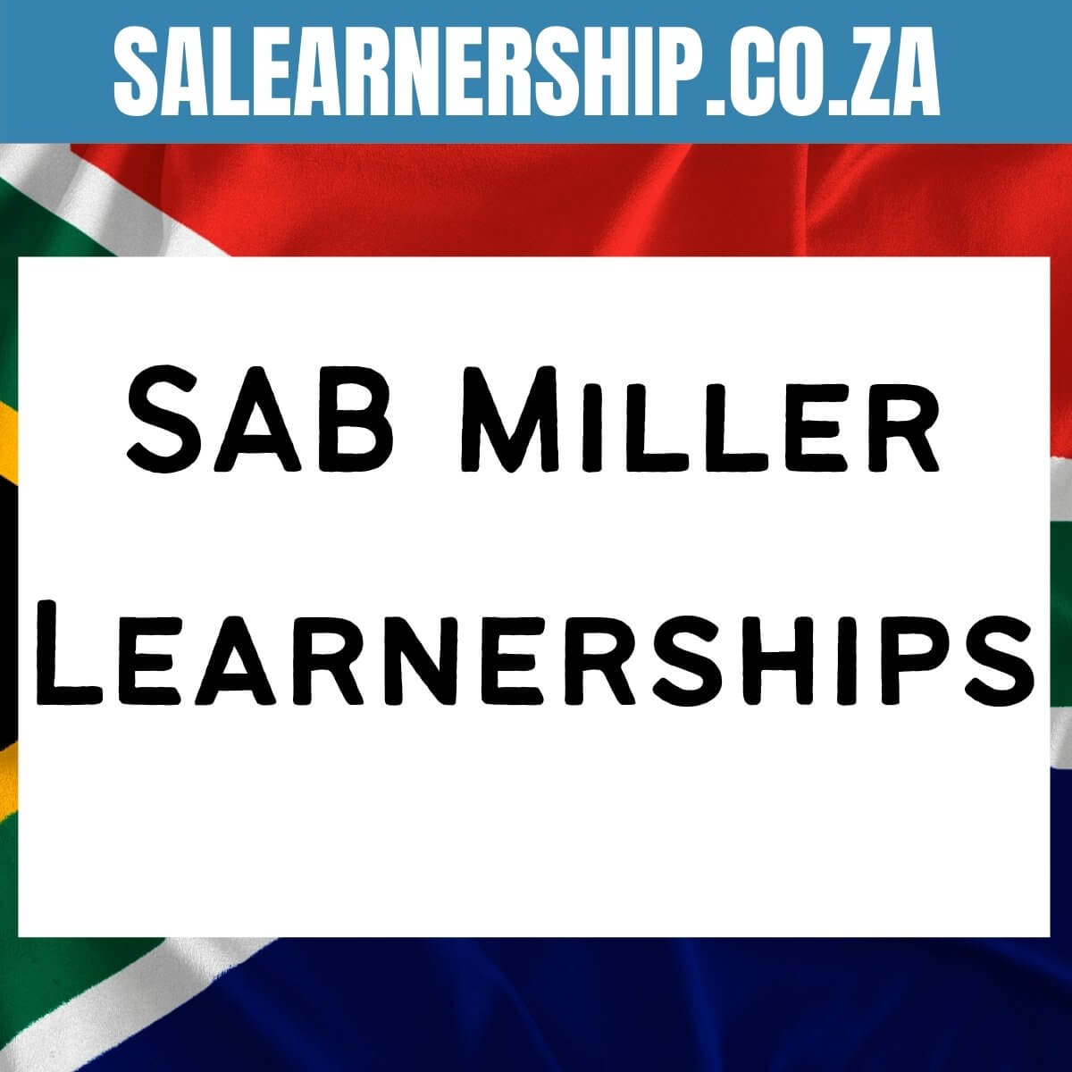 SAB Miller Learnerships