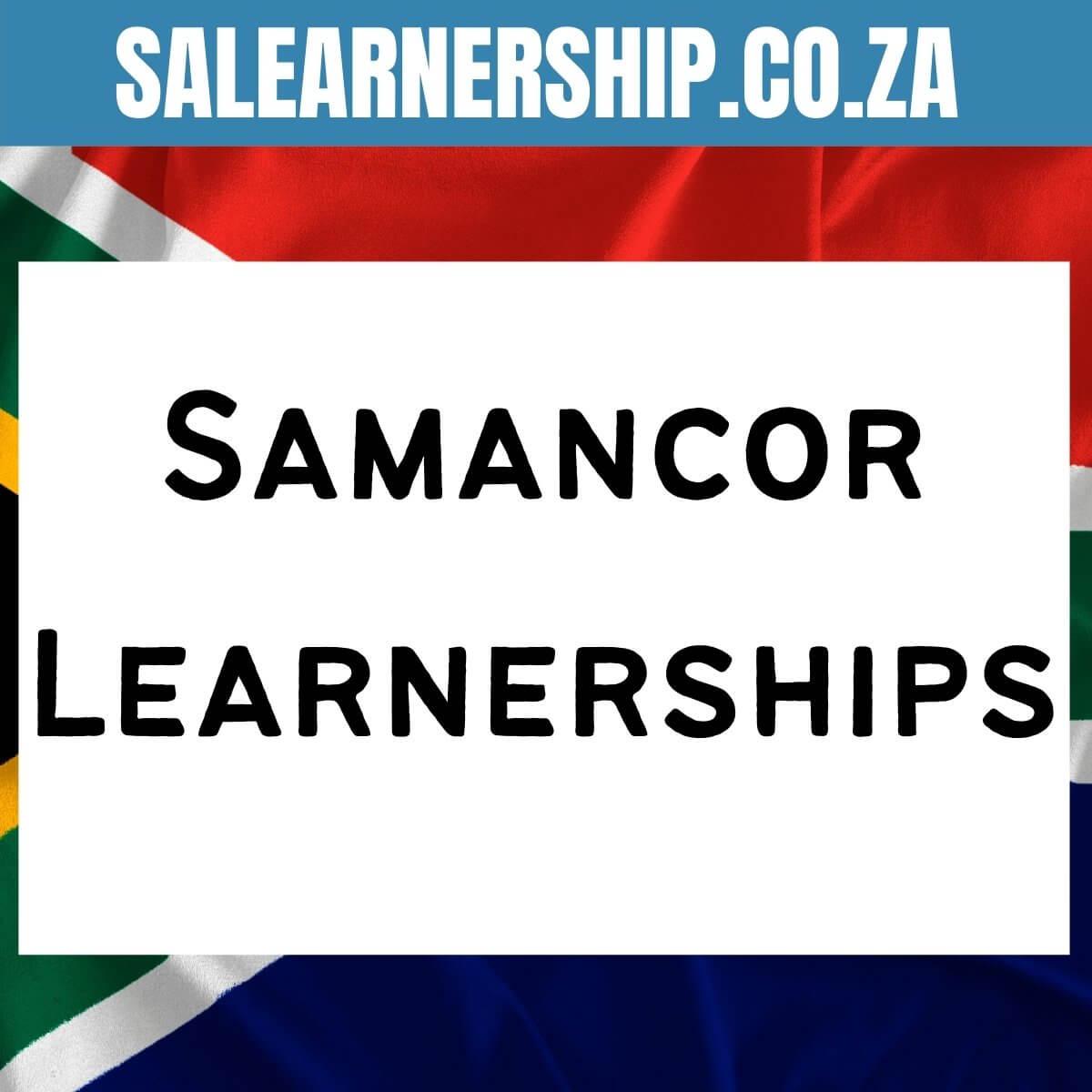 Samancor Learnerships