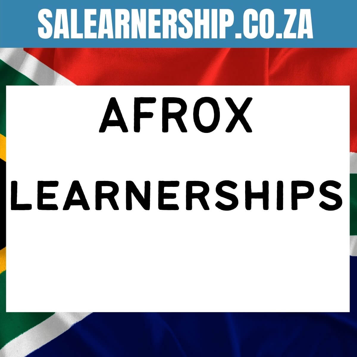 AFROX learnerships