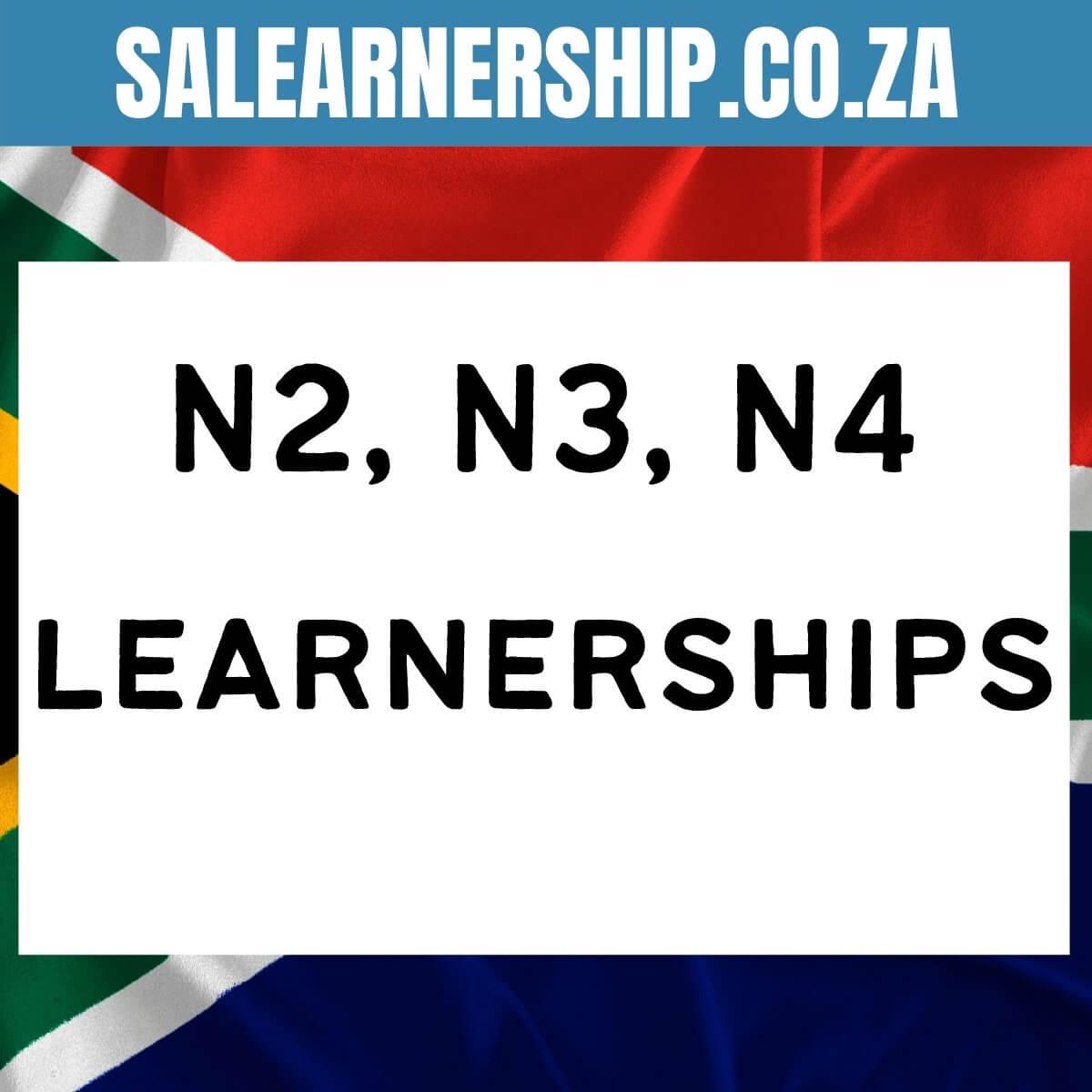 N2, N3, N4 learnerships