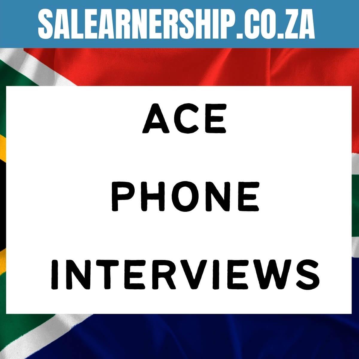 ace phone interviews